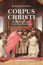 Bp Athanasius Schneider, Corpus Christi. Komunia święta i odnowa Kościoła