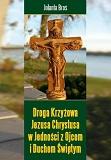 Droga Krzyżowa Jezusa Chrystusa w jedności z Ojcem i Duchem Świętym