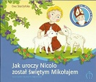 Jak uroczy Nicolo został świętym Mikołajem