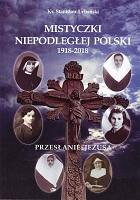 Mistyczki Niepodległej Polski