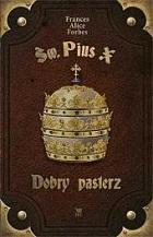 Św. Pius X. Dobry pasterz