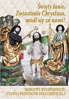 Święty Janie, Zwiastunie Chrystusa