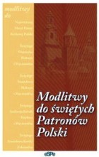 Modlitwy do świętych patronów Polski