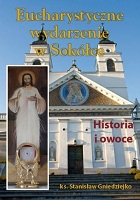 Eucharystyczne wydarzenie w Sokce