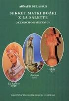 Sekret Matki Bożej z La Salette